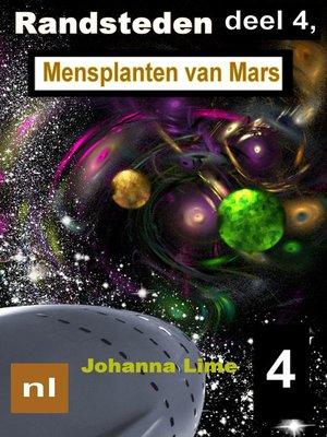 cover image of Randsteden deel 4, Mensplanten van Mars