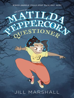 cover image of The Legend of Matilda Peppercorn, Questioner