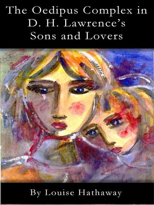 cover image of The Oedipus Complex in D. H. Lawrence's Sons and Lovers