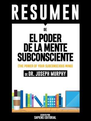 cover image of El Poder De La Mente Subconsciente