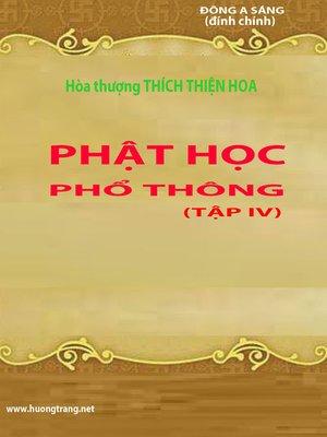cover image of Phật học phổ thông (Tập IV)