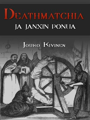 cover image of Deathmatchia ja Janxin ponua
