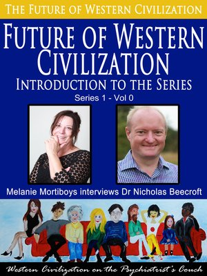 cover image of The Future of Western Civilization-Introduction to the Series