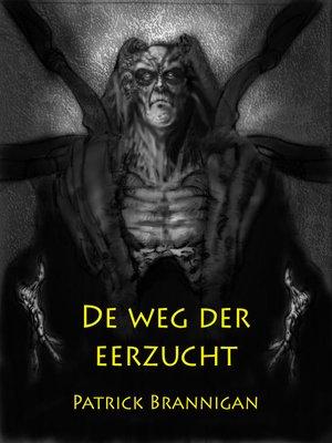 cover image of De weg der eerzucht