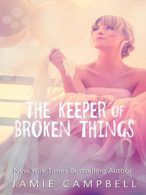 cover image of The Keeper of Broken Things