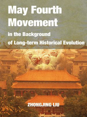cover image of May Fourth Movement in the Background of Long-term Historical Evolution