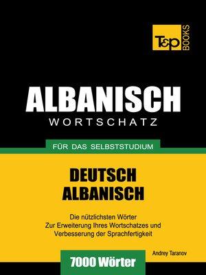 cover image of Wortschatz Deutsch-Albanisch für das Selbststudium