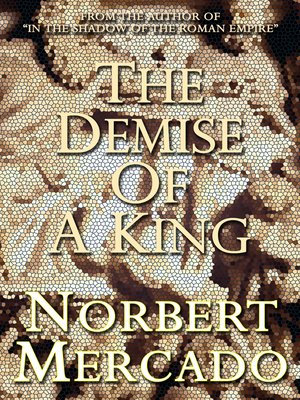 cover image of The Demise of a King