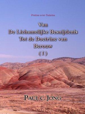 cover image of Preken over Galaten--Van De Lichamelijke Besnijdenis Naar De Doctrine van Berouw ( I )