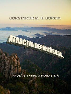 cover image of Atracția depărtărilor... (Proză științifico-fantastică)