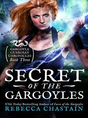 cover image of Secret of the Gargoyles