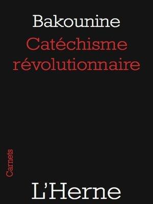 cover image of Catéchisme révolutionnaire