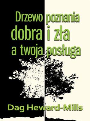 cover image of Drzewo Poznania Dobra I Zła a Twoja Posługa