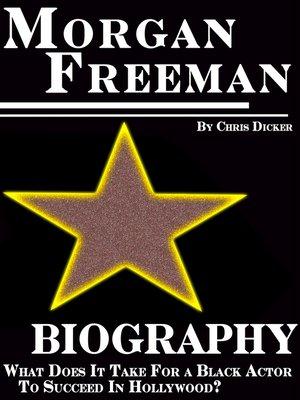cover image of Morgan Freeman Biography