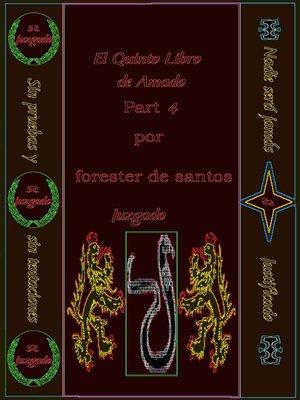 cover image of El Quinto Libro de Amado Parte 4