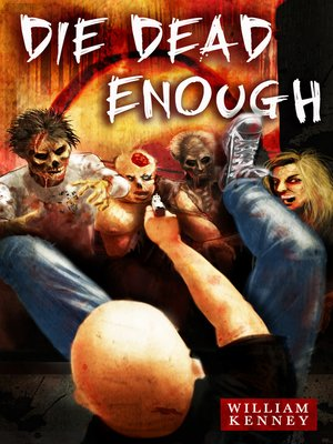 cover image of Die Dead Enough
