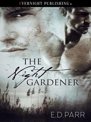 cover image of The Night Gardener
