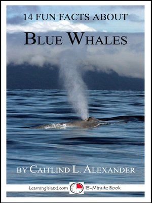 cover image of 14 Fun Facts About Blue Whales