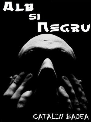 cover image of Alb si Negru