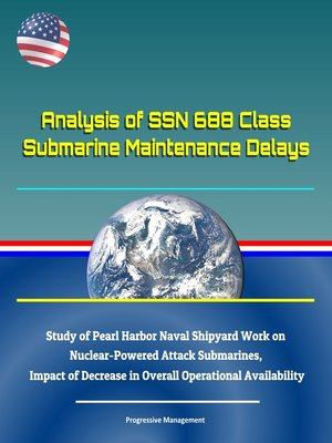 cover image of Analysis of SSN 688 Class Submarine Maintenance Delays