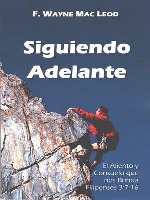 cover image of Siguiendo Adelante