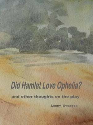 cover image of Did Hamlet Love Ophelia?