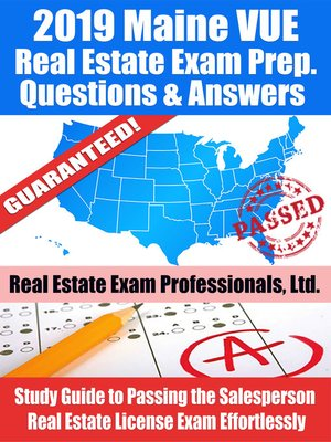 cover image of 2019 Maine VUE Real Estate Exam Prep Questions, Answers & Explanations