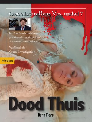 cover image of Dood Thuis, Commissaris Renz Vos, Raadsel 7, Nederlands