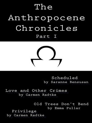 cover image of The Anthropocene Chronicles part I