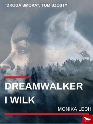 cover image of Dreamwalker i Wilk