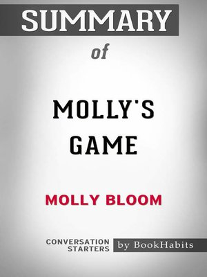 cover image of Summary of Molly's Game by Molly Bloom / Conversation Starters