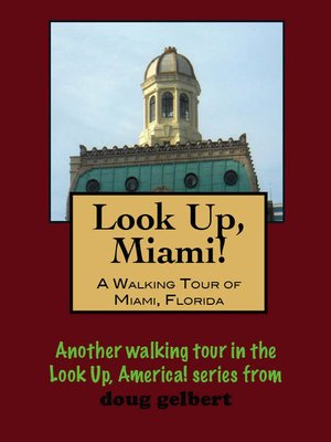 cover image of A Walking Tour of Miami, Florida