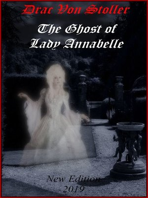 cover image of The Ghost of Lady Annabelle