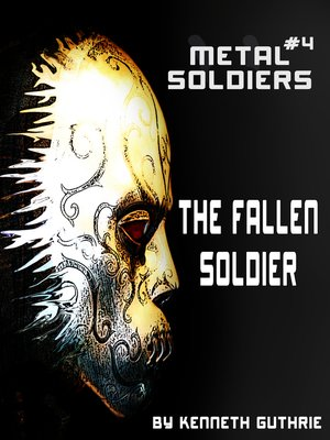 cover image of Metal Soldiers #4