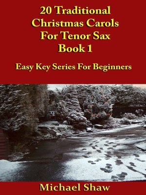 cover image of 20 Traditional Christmas Carols For Tenor Sax