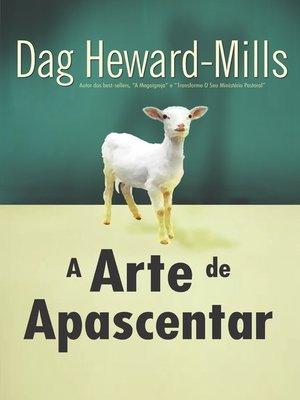 cover image of A Arte de Apascentar