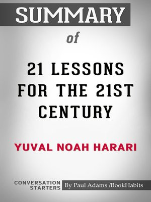 cover image of Summary of 21 Lessons for the 21st Century by Yuval Noah Harari / Conversation Starters