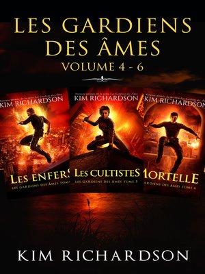 cover image of Les gardiens des âmes, Volume 4-6