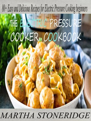 cover image of Electric Pressure Cooker Recipes