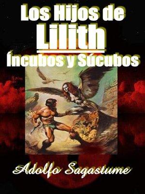 cover image of Los Hijos de Lilith