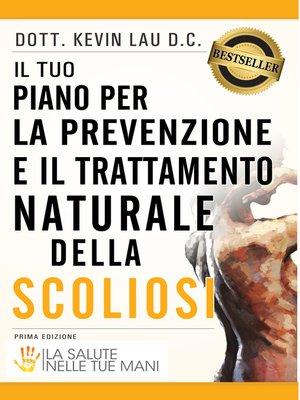 cover image of Il tuo piano per la prevenzione e il trattamento naturale della scoliosi