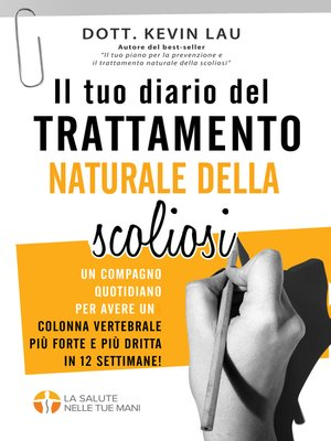 cover image of Il tuo diario del trattamento naturale della scoliosi