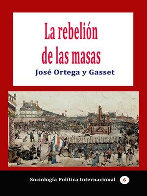 cover image of La rebelión de las masas