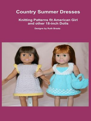 cover image of Country Summer Dresses, Knitting Patterns fit American Girl and other 18-Inch Dolls