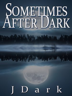 cover image of Sometimes After Dark