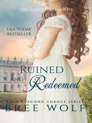 cover image of Ruined & Redeemed--The Earl's Fallen Wife (#5 Love's Second Chance Series)