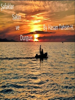 cover image of Şafaklar Sakin ve Durgun