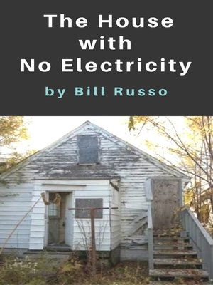 cover image of The House With No Electricity
