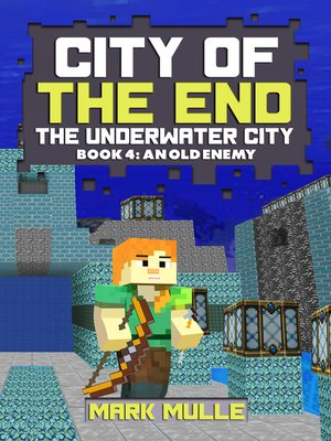 cover image of City of the End