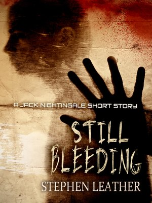 cover image of Still Bleeding (A Jack Nightingale Short Story)